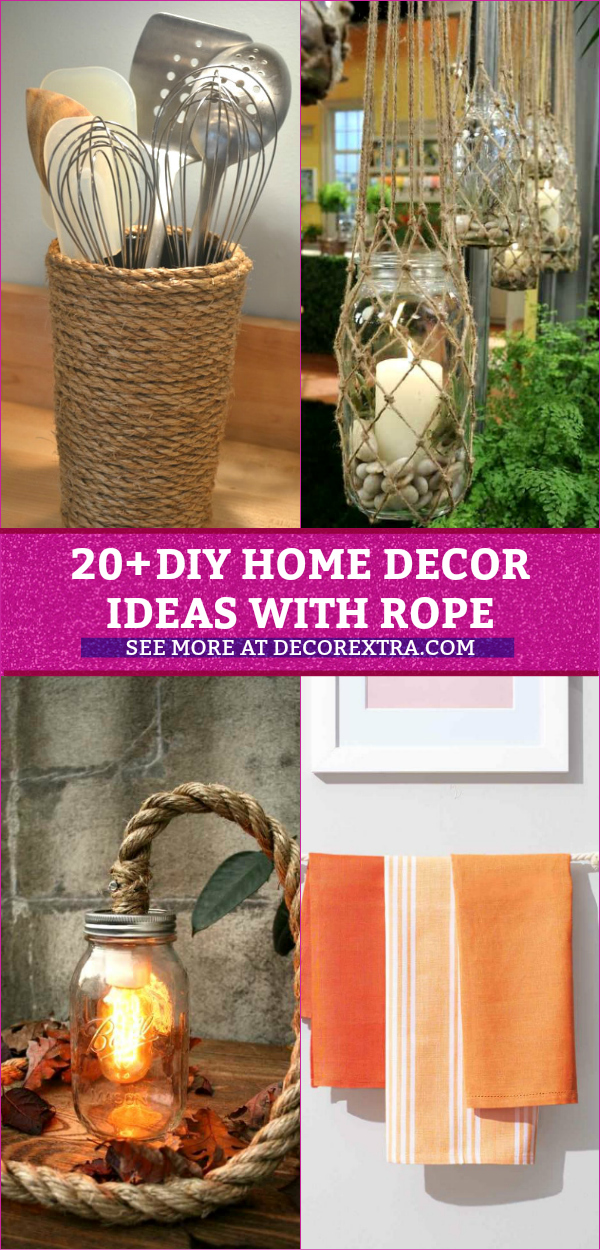 20 Amazing Diy Home Decor Ideas With Rope