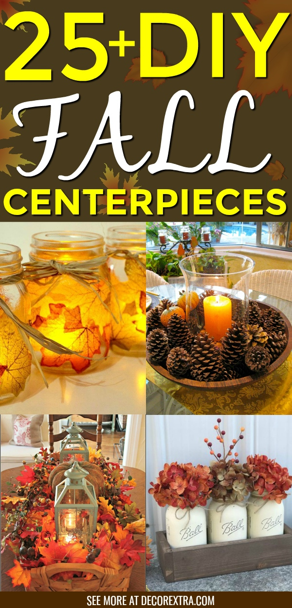 25 Amazing Diy Fall Centerpiece Ideas