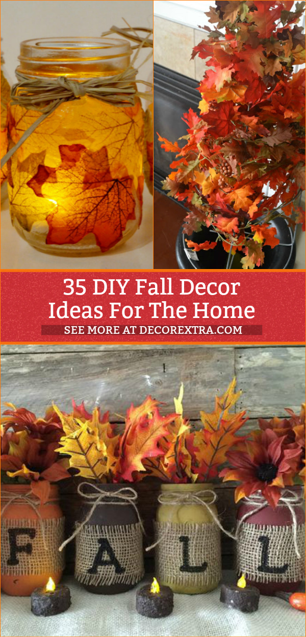 35 Diy Fall Decor Crafts Fall Decorating Projects