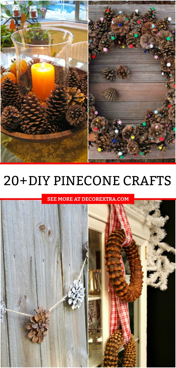 Diy Pine Cone Crafts 20 Pine Cone Crafts That You Will Love